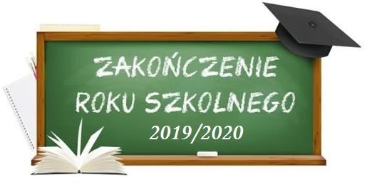 Zakończenie roku szkolnego 2019/2020 – Komunikat
