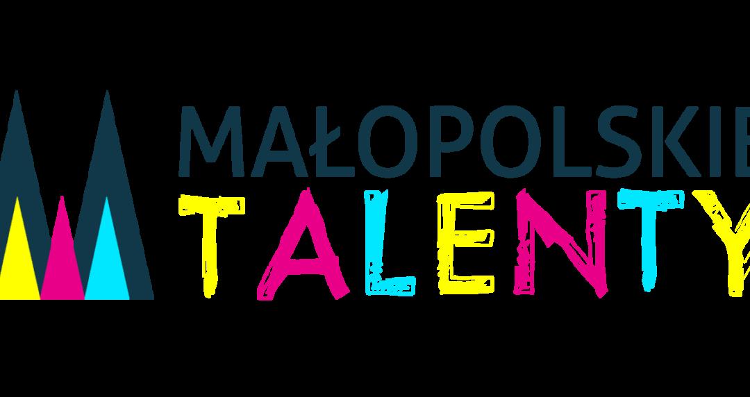 Uwaga uczestnicy Małopolskich Talentów!!!